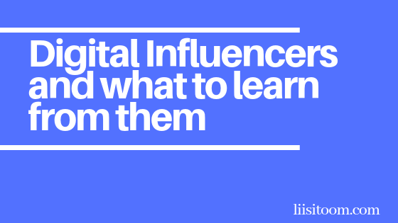 digital influencers, influencer marketing